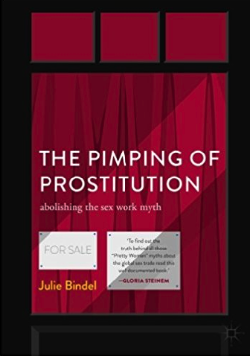 https://smile.amazon.com/Pimping-Prostitution-Abolishing-Work-Myth/dp/113755889X/ref=sr_1_1?ie=UTF8&qid=1515631184&sr=8-1&keywords=the+pimping+of+prostitution